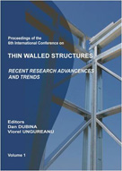 Thin Walled Structures - Recent Research Advances and Trends (2 volumes)